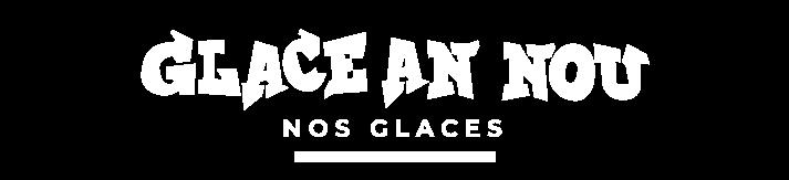 NOS-GLACES